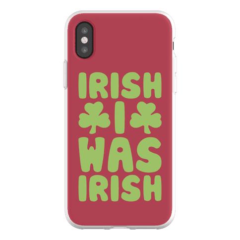 Irish I Was Irish Phone Flexi-Case