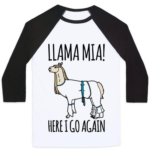 Llama Mia Parody Baseball Tee