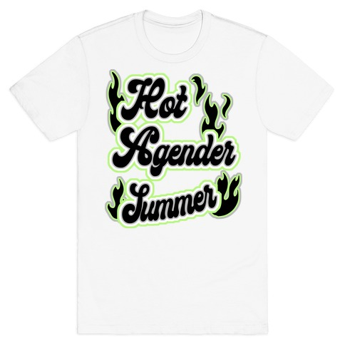 Hot Agender Summer T-Shirt
