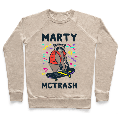 Marty McTrash Raccoon Parody Pullover