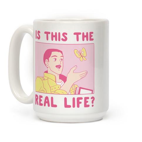 Is This the Real Life Coffee Mug