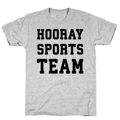 Hooray Sports Team T-Shirt