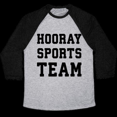 Hooray Sports Team Baseball Tee