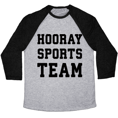 Hooray Sports Team Baseball Tee