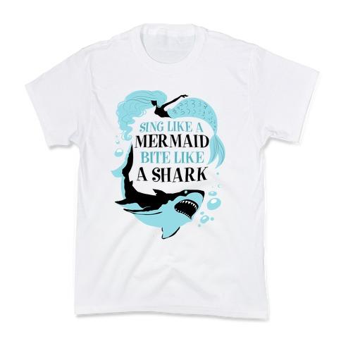 Sing Like a Mermaid, Bite Like A Shark Kids T-Shirt
