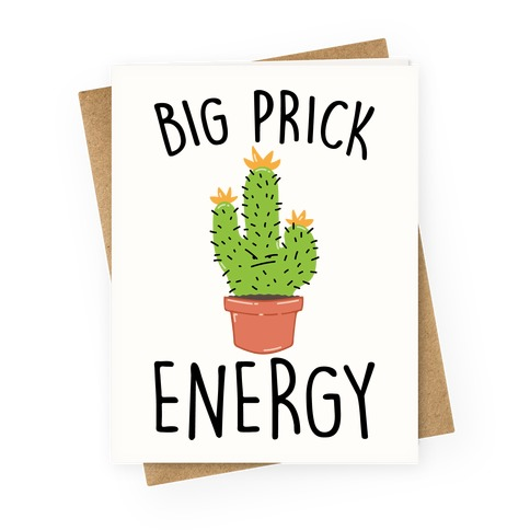 Big Prick Energy Cactus Parody Greeting Card