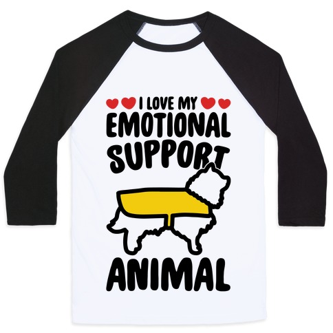 I Love My Emotional Support Animal Baseball Tee
