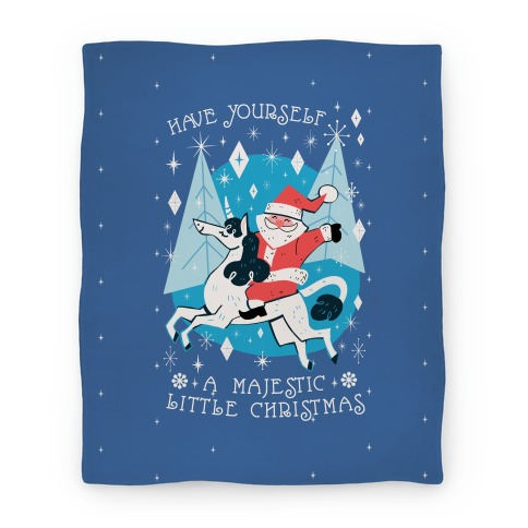 Have Yourself A Majestic Little Christmas Blanket