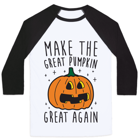 Make The Great Pumpkin Great Again Baseball Tee