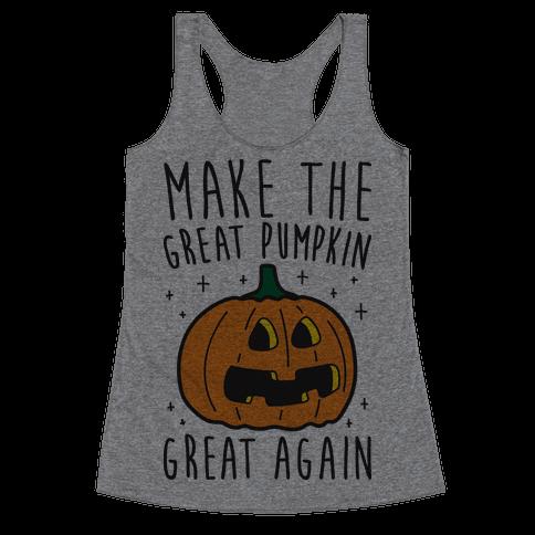 Make The Great Pumpkin Great Again Racerback Tank Top