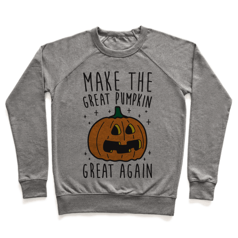Make The Great Pumpkin Great Again Pullover