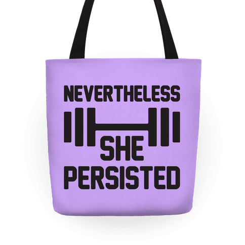 Nevertheless She Persisted (Fitness) Tote
