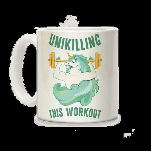 Unikilling This Workout Coffee Mug