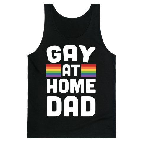 Gay at Home Dad Tank Top