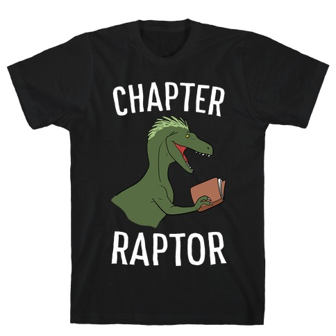 Chapter Raptor T-Shirt