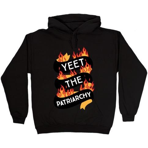 YEET the Patriarchy Hooded Sweatshirt