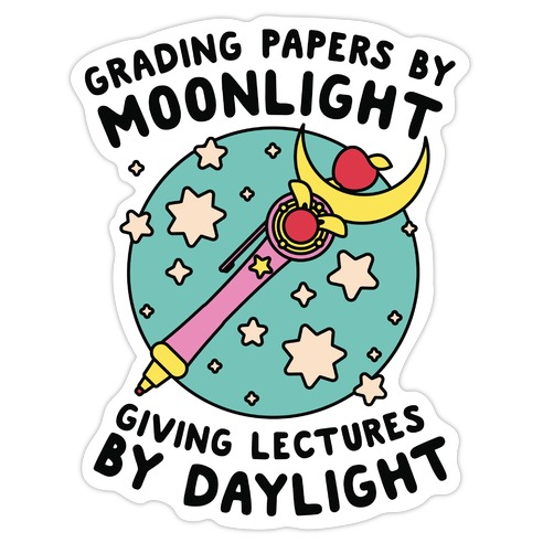 Grading Papers By Moonlight Die Cut Sticker