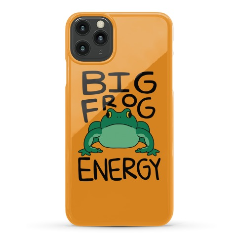 Big Frog Energy Phone Case