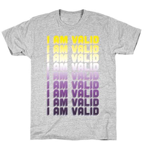 I Am Valid - Non-binary T-Shirt