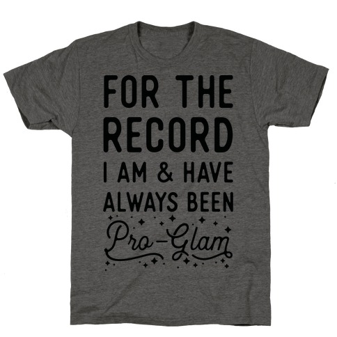 Pro-Glam T-Shirt