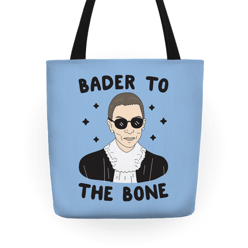 Bader To The Bone RBG Tote