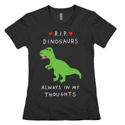 RIP Dinosaurs Womens T-Shirt
