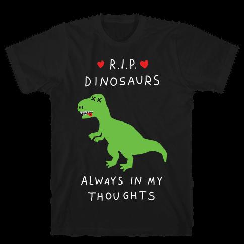 RIP Dinosaurs Mens T-Shirt