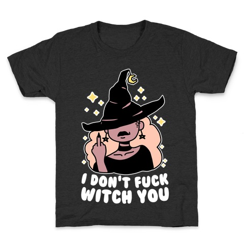 I Don't F*** Witch You Kids T-Shirt