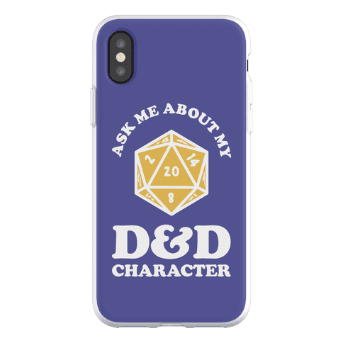 Ask Me About My D&D Character Phone Flexi-Case