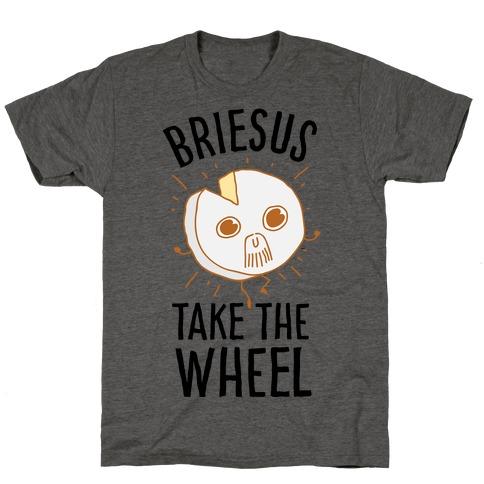 Briesus Take The Wheel T-Shirt