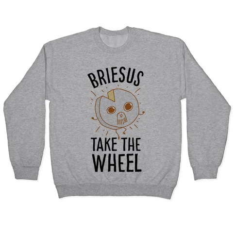 Briesus Take The Wheel Pullover