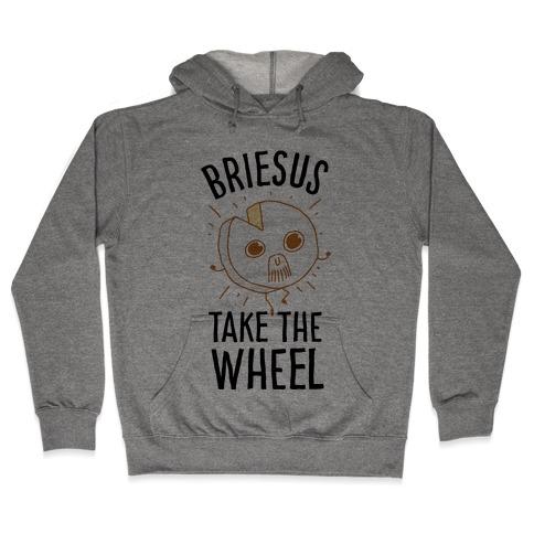 Briesus Take The Wheel Hooded Sweatshirt