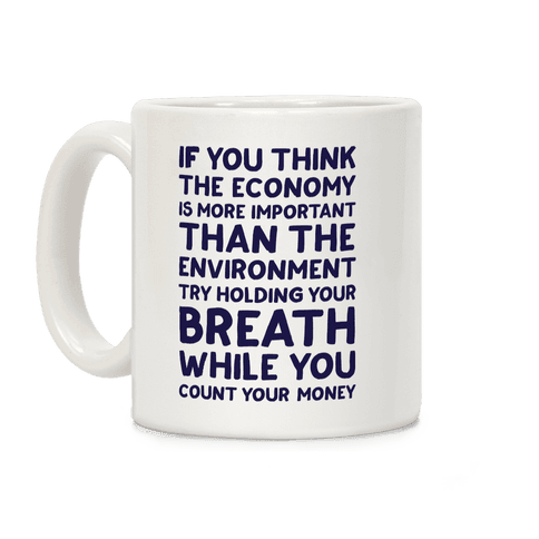 Try Holding Your Breath Coffee Mug