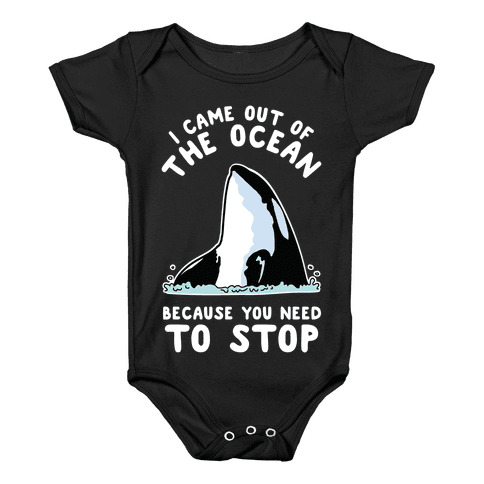 I Came Out of the Ocean Killer Whale Baby Onesy