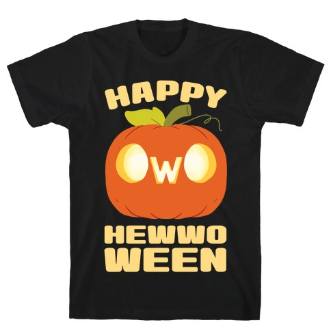 Happy Hewwoween OwO T-Shirt