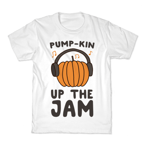 Pump-kin Up the Jam Kids T-Shirt