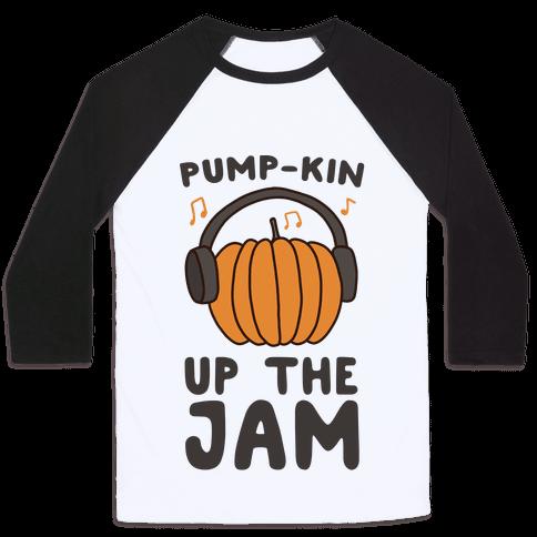 Pump-kin Up the Jam Baseball Tee