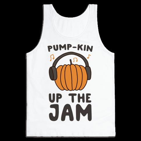 Pump-kin Up the Jam Tank Top