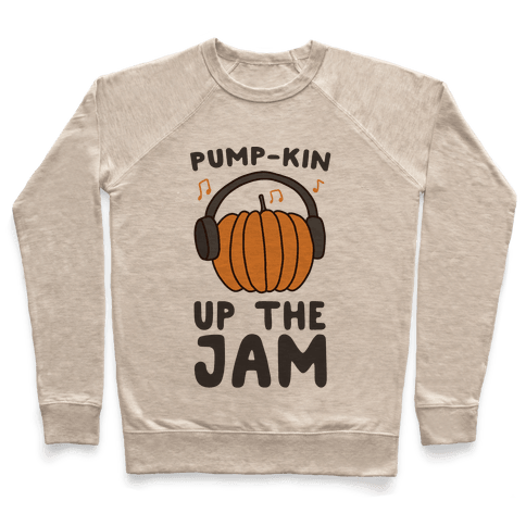 Pump-kin Up the Jam Pullover