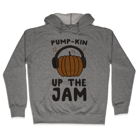 Pump-kin Up the Jam Hooded Sweatshirt