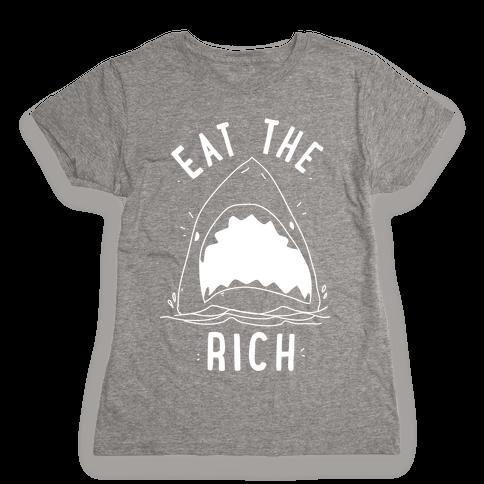 Eat the Rich Shark Womens T-Shirt