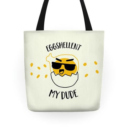 EggShellent My Dude Tote