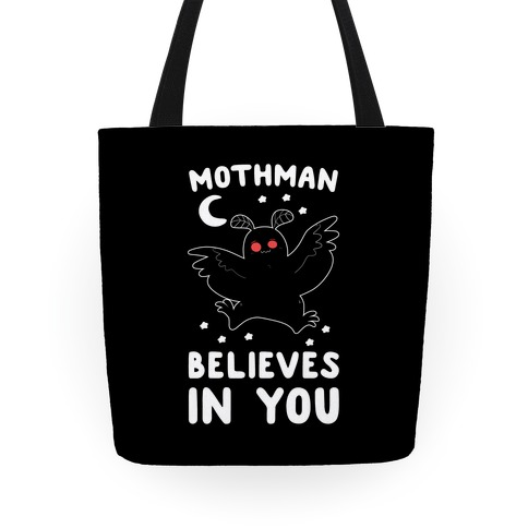 Mothman Believes in You Tote