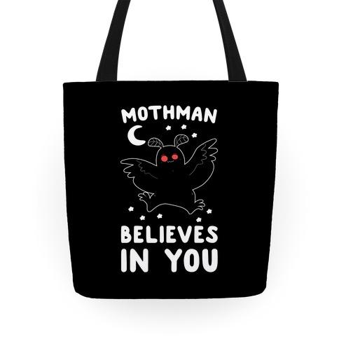 Mothman Believes in You Tote