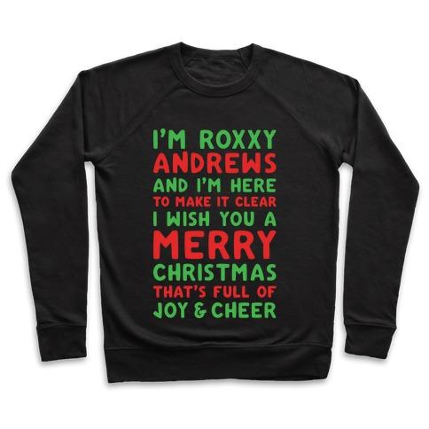 I'm Roxxxy Andrews Christmas Parody White Print Pullover