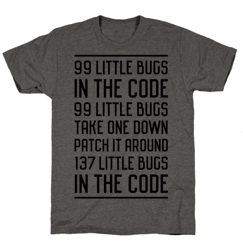 99 Little Bugs in the Code