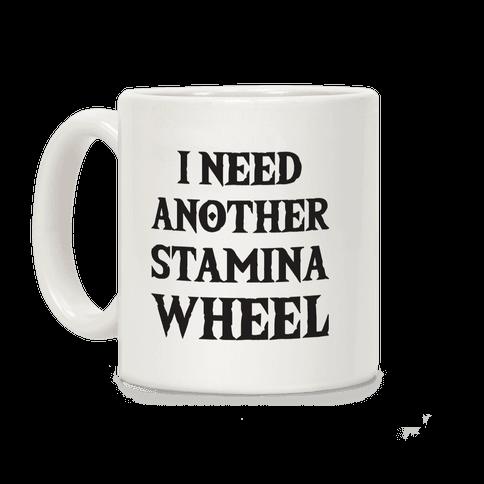 I Need Another Stamina Wheel Zelda Parody Coffee Mug