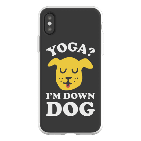 Yoga? I'm Down Dog Phone Flexi-Case