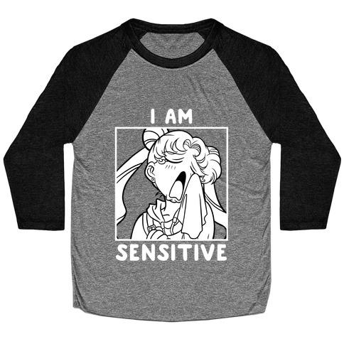 I Am Sensitive (white)  Baseball Tee