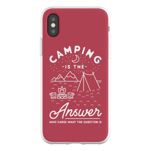 Camping Is The Answer Phone Flexi-Case